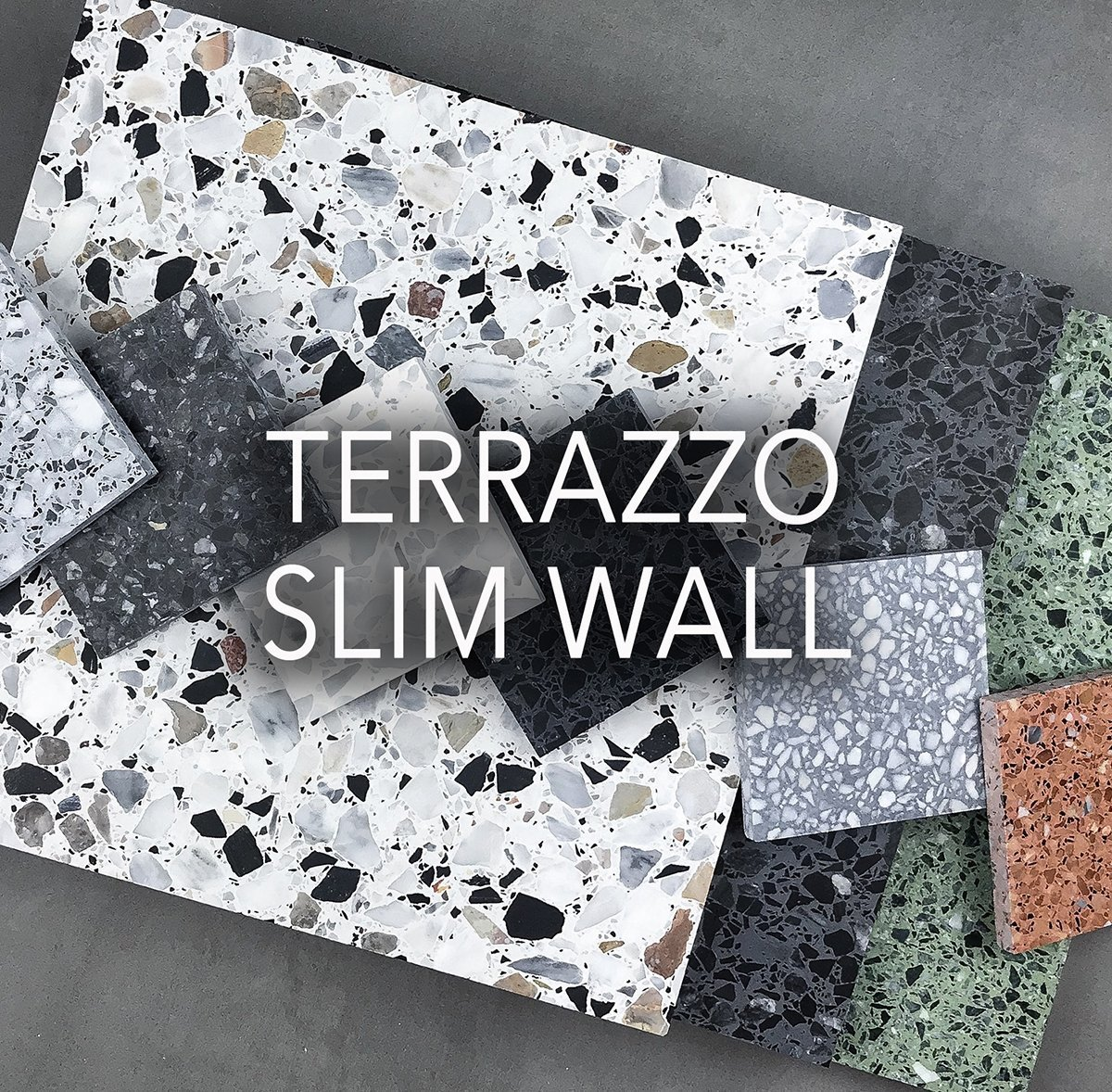 Terrazzo Slim wall