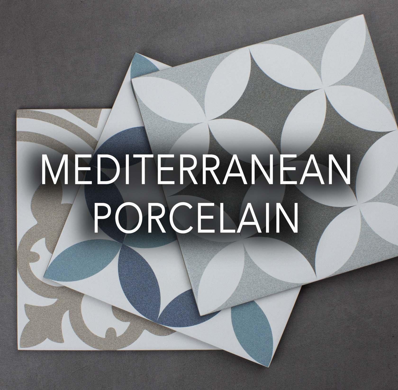 Mediterranean Porcelain tiles